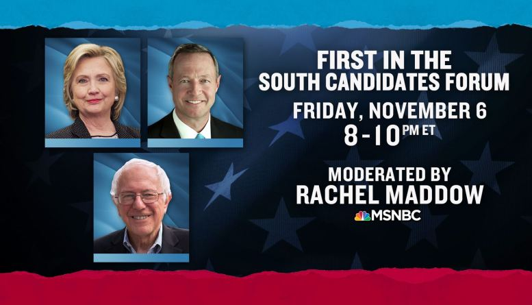 MSNBC- 1st South Candidate Forum- Friday Nov 6 3pm